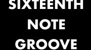 Sixteenth Note Groove