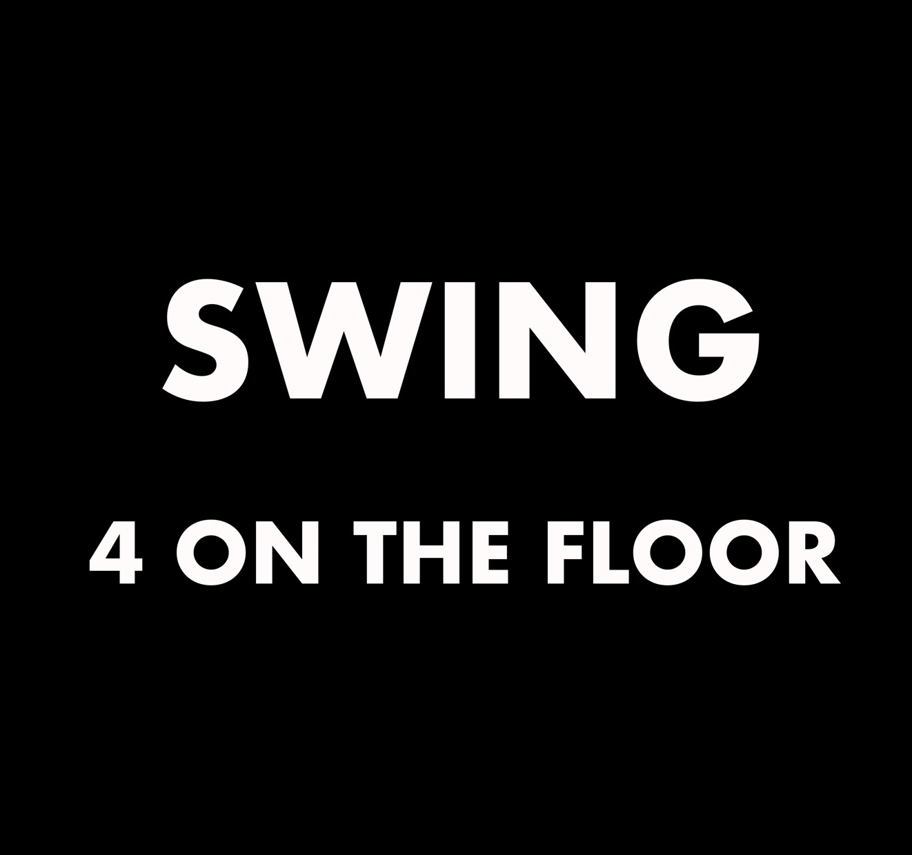 Swing (4 On The Floor)